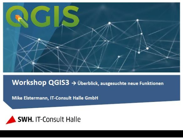 QGIS3-Workshop_GeoTreff2018_Elstermann_ITC_1.jpg